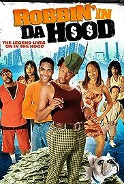 Robbin' in da Hood Poster