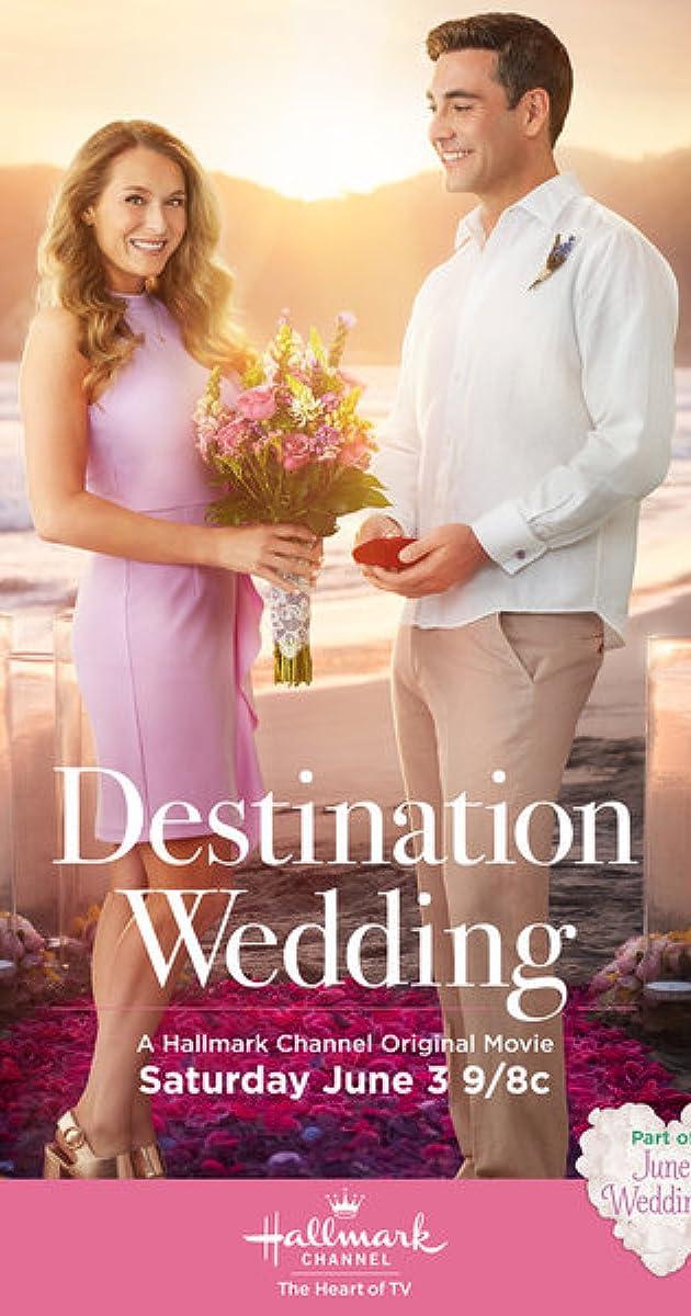 Destination Wedding TV Movie 2017
