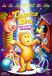 The Tangerine Bear: Home in Time for Christmas! (2000) Poster - Movie Forum, Cast, Reviews