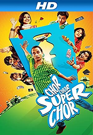 Chor chor super chor (2013) Download on Vidmate