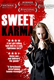 Sweet Karma (2009) Poster - Movie Forum, Cast, Reviews