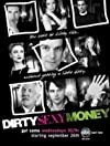 """Dirty Sexy Money"""