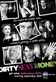 Dirty Sexy Money Poster - TV Show Forum, Cast, Reviews