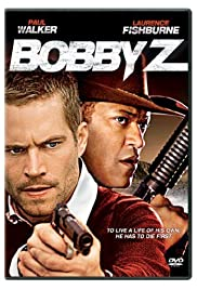 Watch Movie The Death and Life of Bobby Z (2007)
