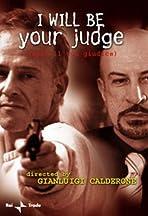 Sarò il tuo giudice