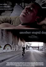 Another Stupid Day