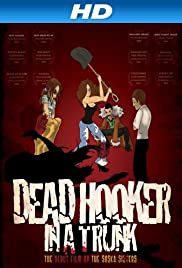 Dead Hooker in a Trunk(2009) Poster - Movie Forum, Cast, Reviews