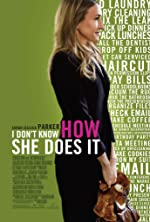 I Don t Know How She Does It(2011)