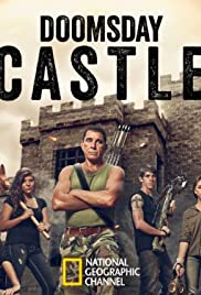 Doomsday Castle Poster - TV Show Forum, Cast, Reviews