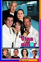 Image of Las Vías del Amor