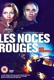 Les noces rouges Poster