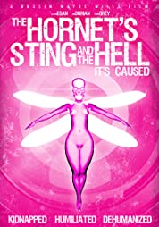 The Hornet's Sting And The Hell It's Caused (2014)