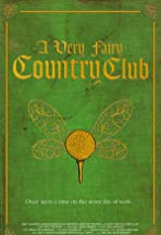 A Very Fairy Country Club