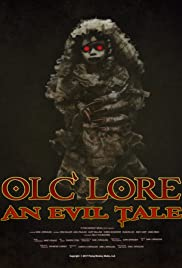 Olc' Lore: An Evil Tale Poster