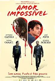 Amor Impossível (2015) Poster - Movie Forum, Cast, Reviews