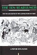 Image of American Masters: The Ten-Year Lunch: The Wit and Legend of the Algonquin Round Table