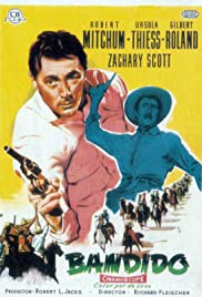 Bandido! (1956) Poster - Movie Forum, Cast, Reviews