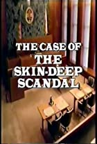 Image of Perry Mason: The Case of the Skin-Deep Scandal