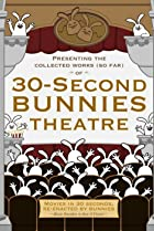 Image of 30-Second Bunny Theatre