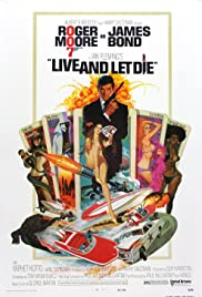 Live and Let Die (1973) Poster - Movie Forum, Cast, Reviews