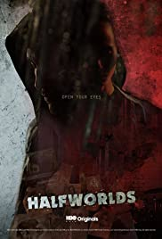 Halfworlds Poster - TV Show Forum, Cast, Reviews