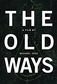 The Old Ways Poster