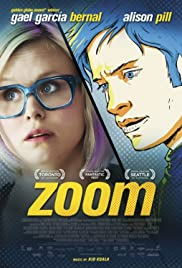 Zoom (2015) Poster - Movie Forum, Cast, Reviews