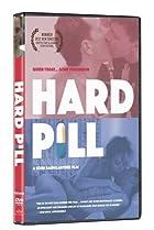 Hard Pill (2005) Poster