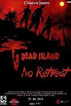 Image of Dead Island: No Retreat