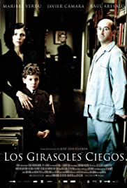 Los girasoles ciegos (2008) Poster - Movie Forum, Cast, Reviews