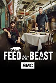 Feed the Beast Poster - TV Show Forum, Cast, Reviews