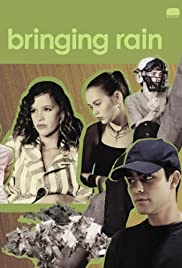 Bringing Rain (2003) Poster - Movie Forum, Cast, Reviews