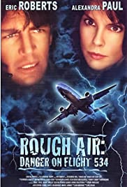 Rough Air: Danger on Flight 534 Poster