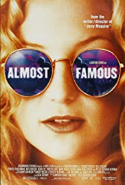 Almost Famous (2000) Poster - Movie Forum, Cast, Reviews