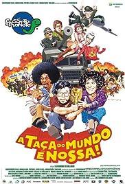 Casseta & Planeta: A Taça do Mundo É Nossa(2003) Poster - Movie Forum, Cast, Reviews