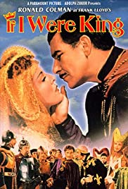 If I Were King (1938) Poster - Movie Forum, Cast, Reviews
