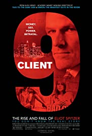 Client 9: The Rise and Fall of Eliot Spitzer (2010) Poster - Movie Forum, Cast, Reviews