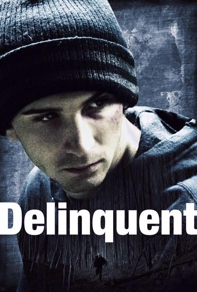 Малолетний преступник / Delinquent (2016)