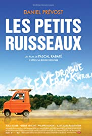 Les petits ruisseaux (2010) Poster - Movie Forum, Cast, Reviews