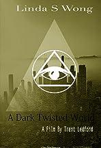 A Dark Twisted World