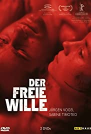 Der freie Wille (2006) Poster - Movie Forum, Cast, Reviews