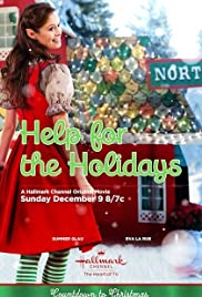 Help for the Holidays(2012) Poster - Movie Forum, Cast, Reviews