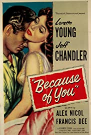 Because of You (1952) Poster - Movie Forum, Cast, Reviews