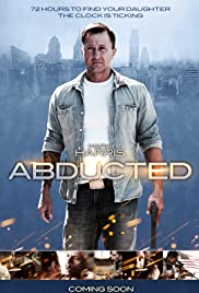 Abducted(2014) Poster - Movie Forum, Cast, Reviews