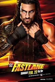 WWE Fastlane (2015) Poster - TV Show Forum, Cast, Reviews