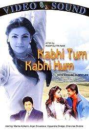 Kabhie Tum Kabhie Hum Poster