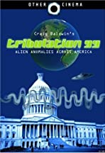 Tribulation 99: Alien Anomalies Under America