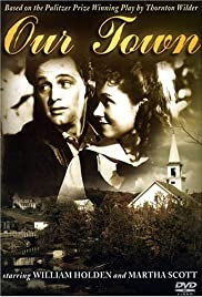 Our Town (1940) Poster - Movie Forum, Cast, Reviews