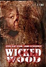 Wicked Wood