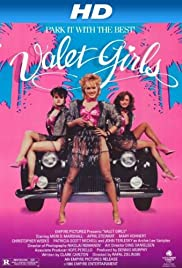 Valet Girls (1987) Poster - Movie Forum, Cast, Reviews